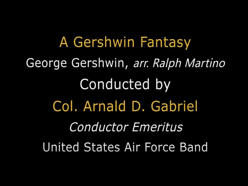 A Gershwin Fantasy with Col Gabriel and Dale Underwood Link